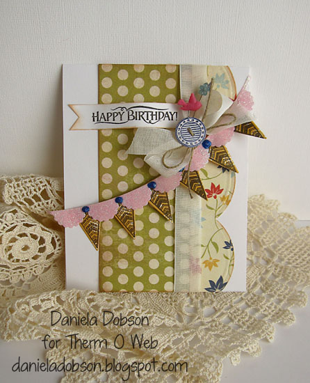 Happy birthday by Daniela Dobson Therm O Web iCraft Adhesive Sticky Strip runner